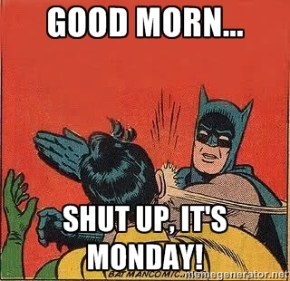 batman-shutup-monday